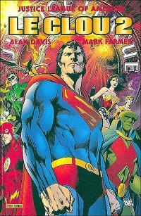Justice league of America : le clou. Volume 2