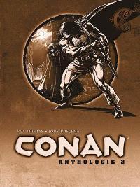 L'anthologie de Conan le Barbare. Volume 2