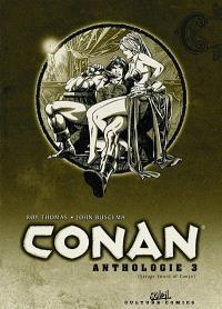 L'anthologie de Conan le Barbare. Volume 3