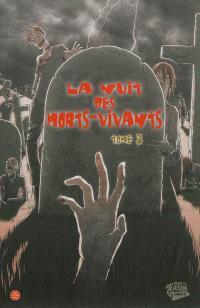La nuit des morts-vivants. Volume 3