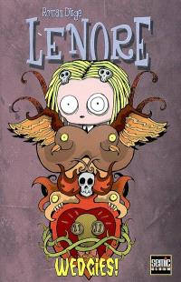 Lenore. Volume 2, Wedgies !