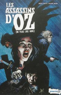 Les assassins d'Oz = No place like home