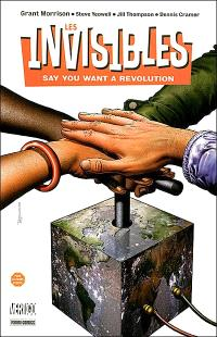 Les Invisibles. Volume 1, Say you want a revolution