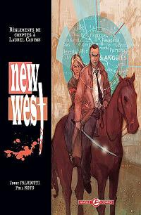New West. Volume 1, Règlements de comptes à Laurel Canyon