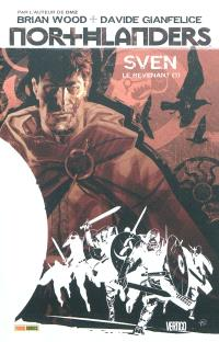 Northlanders : Sven le revenant. Volume 1