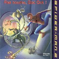 Pas touche, Doc Ock ! : Spider-Man 2
