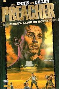 Preacher. Volume 2, Jusqu'à la fin du monde