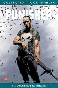 Punisher. Volume 9, La conjuration des imbéciles