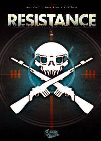 Résistance. Volume 1
