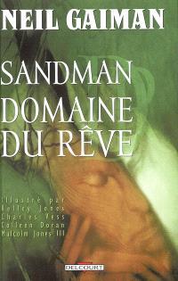 Sandman. Volume 3, Domaine du rêve