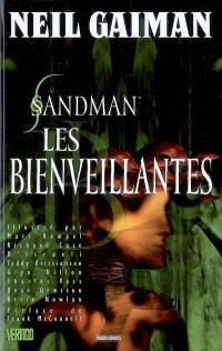 Sandman. Volume 9, Les bienveillantes