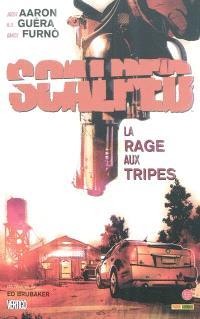 Scalped. Volume 4, La rage aux tripes