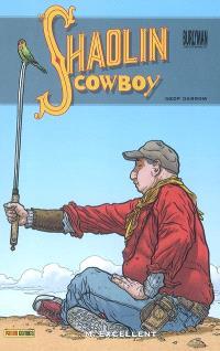 Shaolin cowboy. Volume 2, M. Excellent