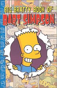 Simpson HC books. Volume 3, Big bratty book of Bart Simpson