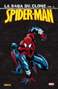 Spider-Man : la saga du clone. Volume 2