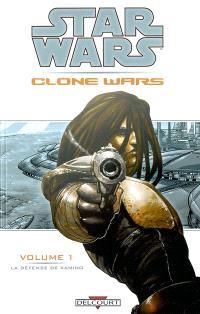 Star Wars : Clone Wars. Volume 1, La défense de Kamino : et autres récits