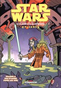 Star Wars : clone wars episodes. Volume 9, Pas d'issue pour les Jedi