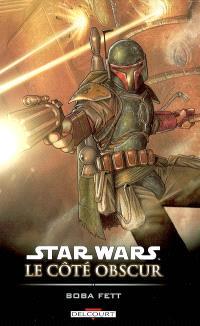Star Wars : le côté obscur. Volume 7, Boba Fett : mort et destruction
