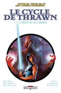 Star Wars : le cycle de Thrawn. Volume 1-1, L'héritier de l'Empire