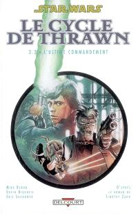 Star Wars : le cycle de Thrawn. Volume 3-2, L'ultime commandement
