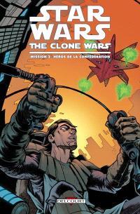Star Wars : the clone wars, Mission. Volume 3, Héros de la Confédération