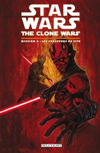 Star Wars : the clone wars, Mission. Volume 4, Les chasseurs de Sith