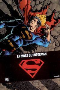 Superman : sa mort, son retour