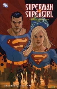 Superman-Supergirl : Maelstrom