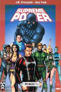 Supreme power. Volume 7, Premiers pas