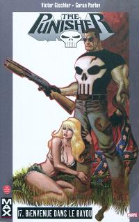 The Punisher. Volume 17, Bienvenue dans le bayou