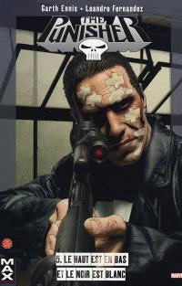 The Punisher. Volume 5, Le haut est en bas et le noir est blanc