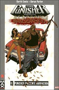 The Punisher. Volume 10, Punisher présente Barracuda
