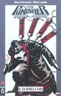 The Punisher. Volume 16, Six heures à vivre