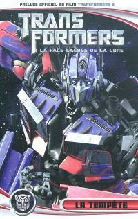 Transformers 3 : la face cachée de la lune, La tempête