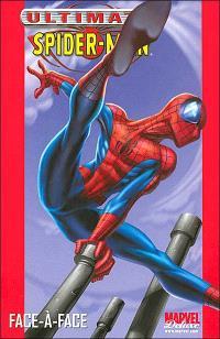 Ultimate Spider-Man. Volume 2, Face-à-Face