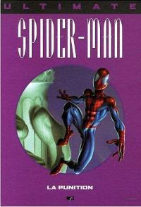 Ultimate Spider-Man. Volume 11, La punition