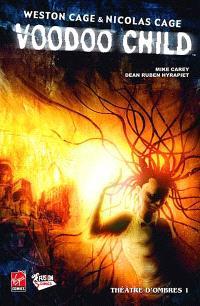Voodoo child. Volume 1, Théâtre d'ombres