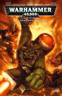 Warhammer 40.000. Volume 3, Tonnerre de sang