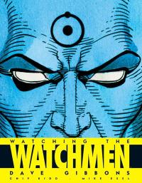 Watching the Watchmen : Watchmen le making-of