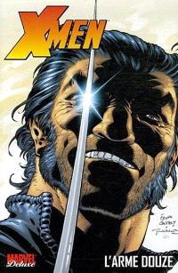 X-Men. Volume 2, L'arme douze