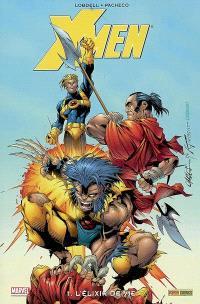 X-Men. Volume 1, L'élixir de vie