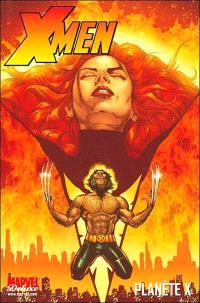 X-Men. Volume 3, Planète X