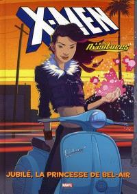 X-Men les aventures. Volume 1, Jubilé, la princesse de Bel-air