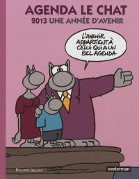 Agenda Le chat 2013 : une année d'avenir