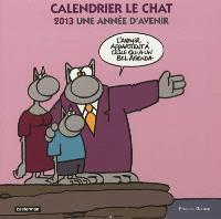 Calendrier Le Chat : 2013, une année d'avenir