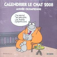 Calendrier Le Chat 2008 : année olympienne