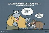Calendrier Le Chat 2011 : année de la courtoisie