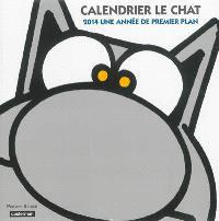 Calendrier Le Chat 2014 : une année de premier plan