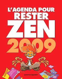 L'agenda pour rester zen 2009