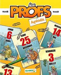 Les profs : agenda 2008-2009